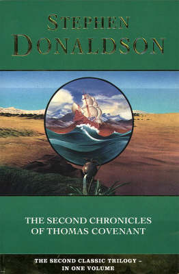 The Second Chronicles of Thomas Covenant by Stephen Donaldson