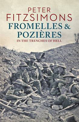 Fromelles and Pozires by Peter FitzSimons