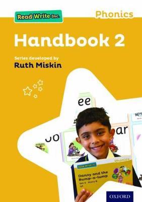 Read Write Inc. Phonics: Teaching Handbook 2 Read Write Inc. Phonics: Teaching Handbook 2 2 by Ruth Miskin