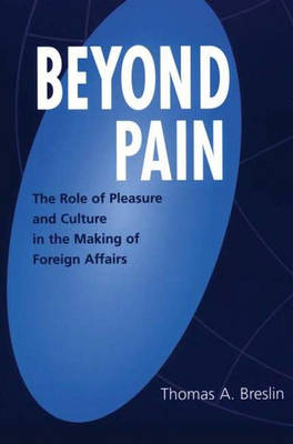 Beyond Pain by Thomas a Breslin