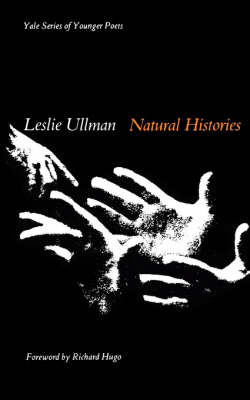 Natural Histories by Leslie Ullman