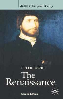 The Renaissance by Peter Burke