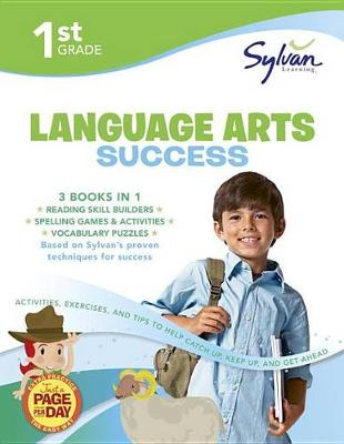 1st Grade Language Arts Success by Sylvan Learning
