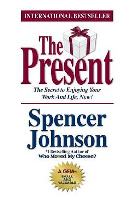 Present, the by Spencer Johnson