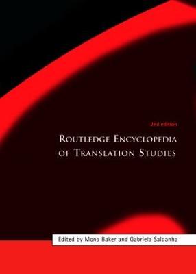 Routledge Encyclopedia of Translation Studies by Mona Baker