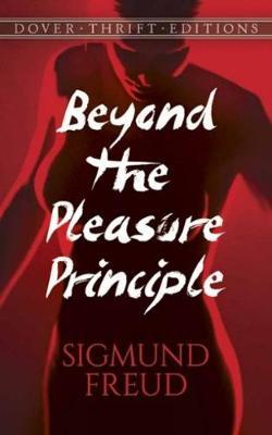Beyond the Pleasure Principle by Sigmund Freud