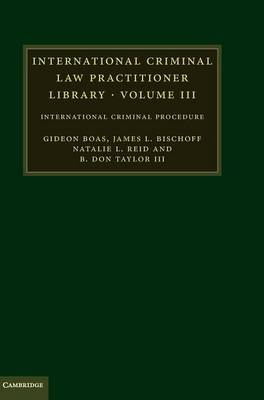 International Criminal Law Practitioner Library by Gideon Boas