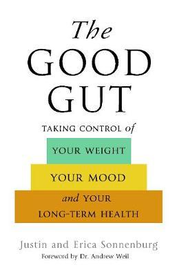 The Good Gut by Justin Sonnenburg
