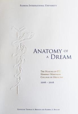 Anatomy of a Dream by Thomas a Breslin