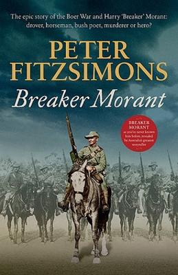 Breaker Morant by Peter FitzSimons