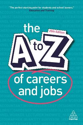 The A-Z of Careers and Jobs by Kogan Page Editorial