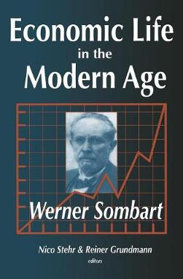 Economic Life in the Modern Age by Reiner Grundmann