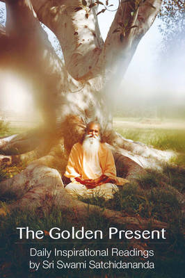 Golden Present by Swami Satchidananda