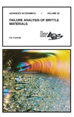 Failure Analysis of Brittle Materials by V. D. Frechette
