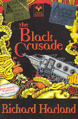 The Black Crusade by Richard Harland