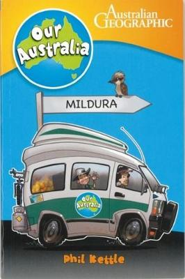 Our.Australia: Mildura by Phil Kettle