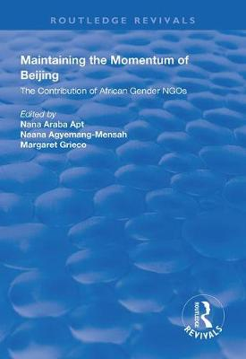 Maintaining the Momentum of Beijing: The Contribution of African Gender NGOs book