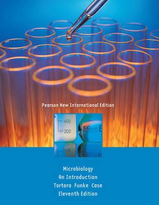 Microbiology: Pearson New International Edition by Gerard J. Tortora