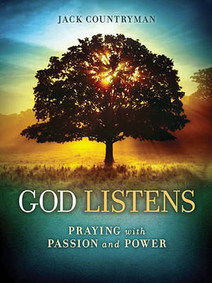God Listens by Jack Countryman