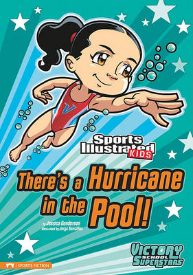 There's a Hurricane in the Pool! by Jessica Gunderson