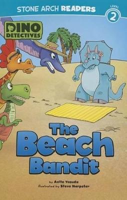The Beach Bandits by Anita Yasuda