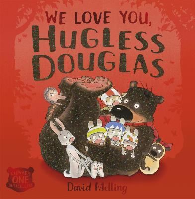 We Love You, Hugless Douglas! by David Melling