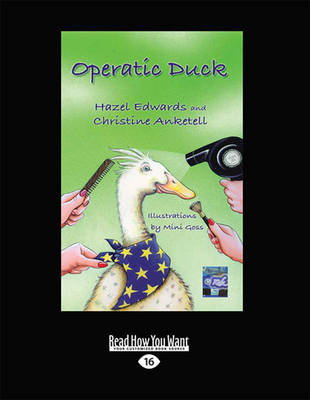 Operatic Duck / Duck on Tour by Hazel Edwards, Christine Anketell and Mini Goss