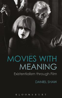 Movies with Meaning by Daniel Shaw