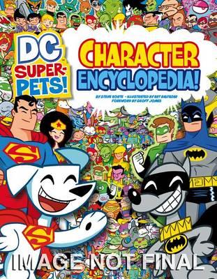 DC Super-Pets! Character Encyclopedia by Art Baltazar