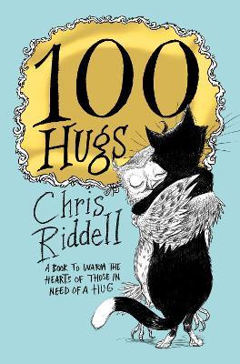 100 Hugs by Chris Riddell