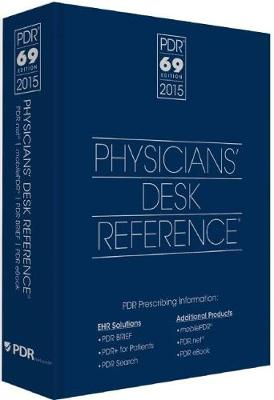 2015 Physicians' Desk Reference, 69th Edition by PDR Staff