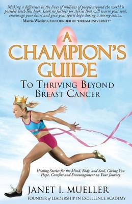 A Champion's Guide by Janet Mueller