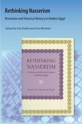 Rethinking Nasserism by Elie Podeh