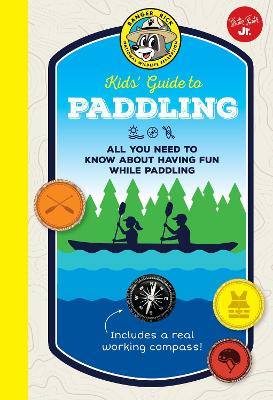Ranger Rick Kids' Guide to Paddling by Walter Foster Jr. Creative Team