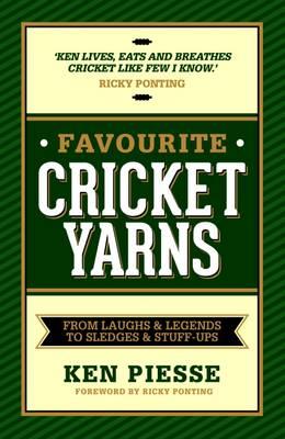 Favourite Cricket Yarns by Ken Piesse