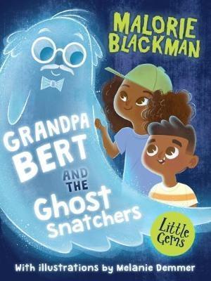 Grandpa Bert and the Ghost Snatchers book