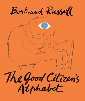 Good Citizen's Alphabet by Bertrand Russell