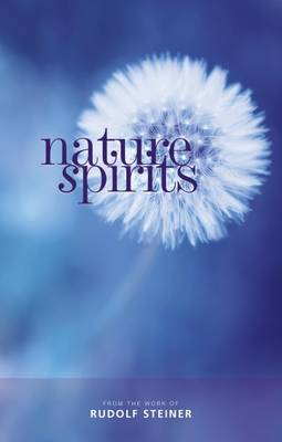 Nature Spirits by Rudolf Steiner