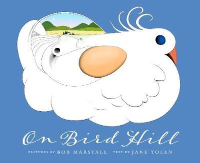 On Bird Hill by Jane Yolen
