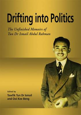 Drifting into Politics by Tawfik Ismail