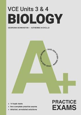 A+ Biology Practical Exam VCE Units 3 & 4 by Katherine Nicholls