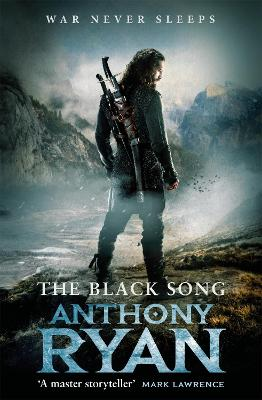 The Black Song: Book Two of Raven's Blade by Anthony Ryan