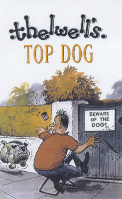 Top Dog by Thelwell Norman