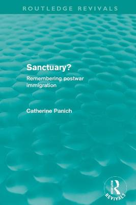 Sanctuary?: Remembering postwar immigration by Catherine Panich