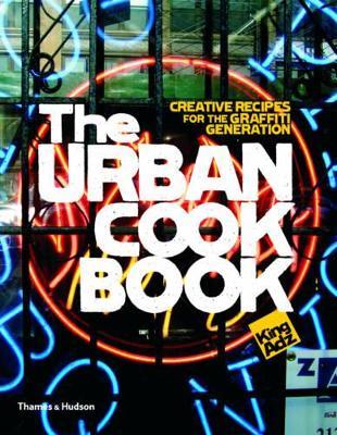 Urban Cookbook by King Adz
