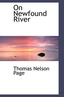 On Newfound River by Thomas Nelson Page