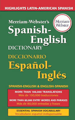 Merriam-Webster's Spanish-English Dictionary by Merriam-Webster
