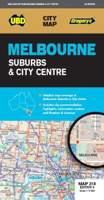 Melbourne Suburbs & City Centre Map 318 9th ed by UBD Gregory's