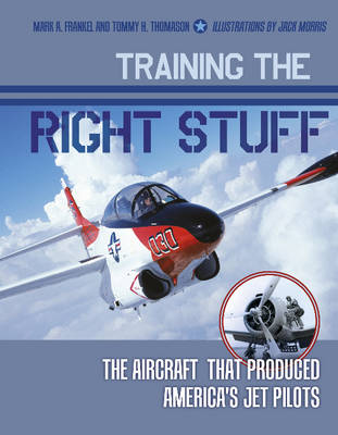 Training the Right Stuff by Mark A. Frankel