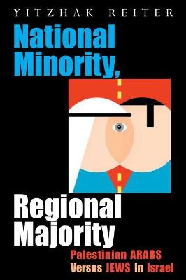 National Minority, Regional Majority by Yitzhak Reiter